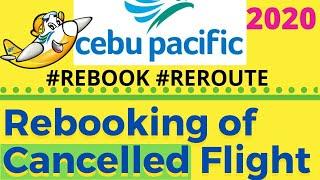 Cebu Pacific Rebooking of Cancelled Flight Ticket | How to Rebook Flight #cebupacific #rebooking