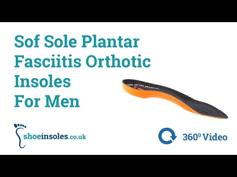 Sof Sole Plantar Fasciitis Orthotic Insoles For Men 360° Video