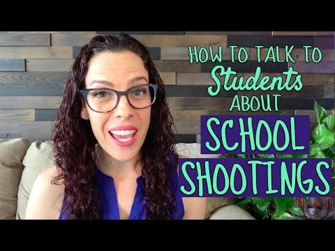 How to Talk to Students About School Shootings
