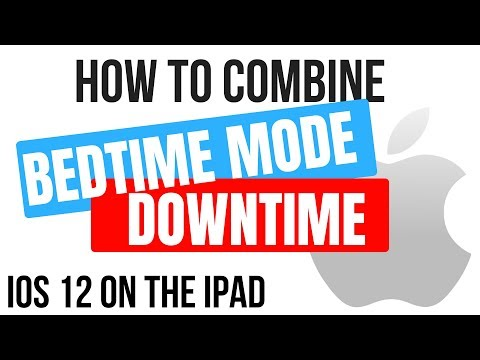 How to Combine Bedtime Mode and Downtime in iOS 12 on an iPad