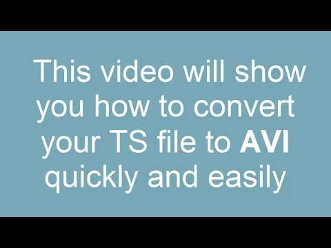 How to Convert TS to AVI