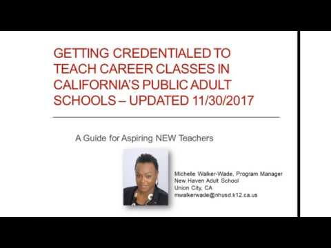 Getting Credentialed to Teach Career Classes in California - Updated