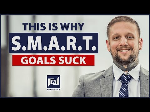 S M A R T  Goals Suck How To Get Better Results