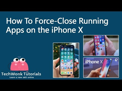 How To Force-Close Running Apps on the iPhone X | TechWonk Tutorials