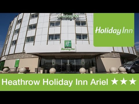 Heathrow Holiday Inn Ariel Hotel Review | Holiday Extras