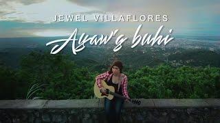 Jewel Villaflores - Ayaw'g Buhi - Official Music Video
