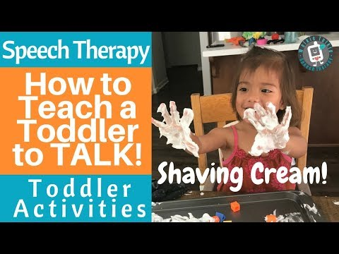 Speech Therapy - How to Teach a Toddler to TALK! - Toddler Activities - Shaving Cream Sensory Play