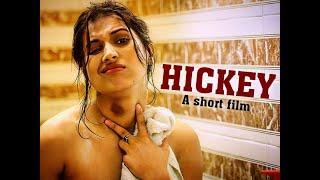 HICKEY | Short Film | Presented by Pradeep Sarkar