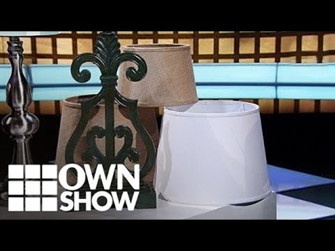 Two Minutes To: Select the Right Lamp Shade | #OWNSHOW | Oprah Online