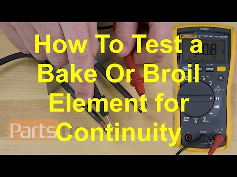 How To Test A Bake Or Broil Oven Heating Element For Continuity