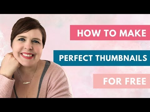 MAKE PERFECT THUMBNAILS FOR FREE (QUICK & EASY!)