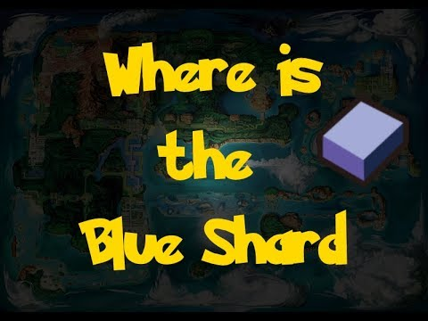 Where Is: The Blue Shard (Pokemon Alpha Sapphire/Omega Ruby)