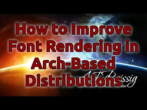 How to Improve Font Rendering in Arch-Based Distributions
