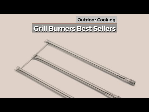 Grill Burners Best Sellers // Outdoor Cooking