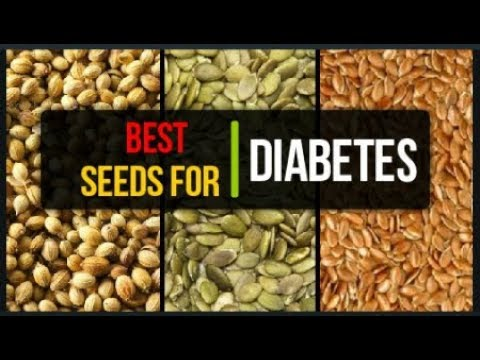 Best Seeds For Diabetics | Seeds To Cure Diabetes