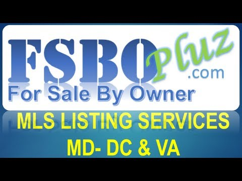 For Sale By Owner FSBO Listing Services:  The MLS Importance in Maryland DC and Virginia