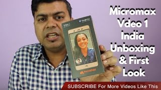 Micromax Vdeo 1 India Unboxing, Camera Quality, Display, Google Duo Calling Tested | Gadgets To Use
