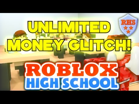 ROBLOX High School! UNLIMITED MONEY GLITCH! FREE GOLD VIP FAST MONEY! WORKING 2017 NOT PATCHED!!