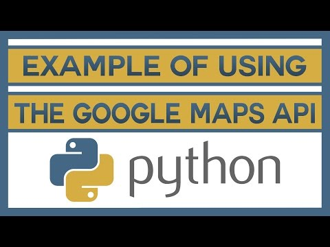 An Example Of Using the Google Maps API With Python