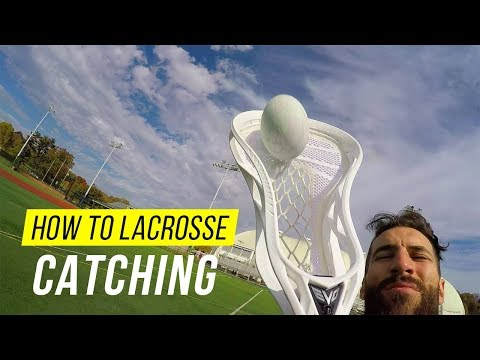 How To Catch A Lacrosse Ball