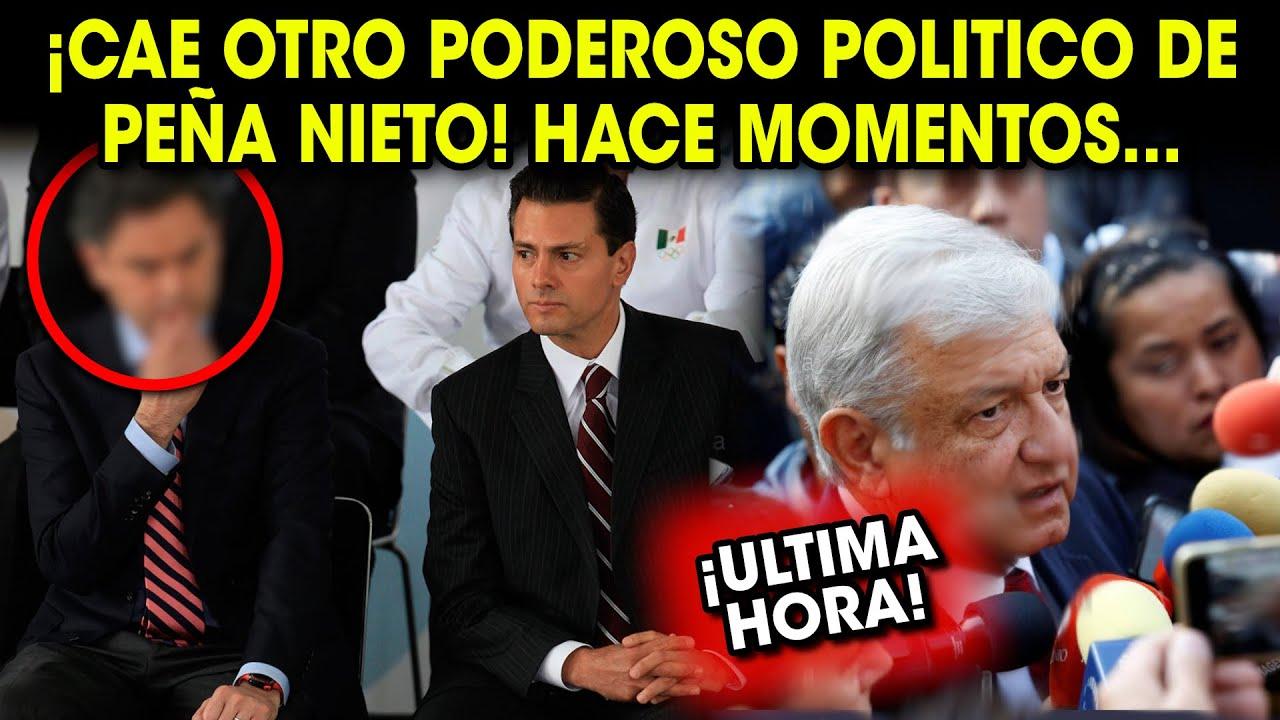 ¡SE ACABO! CAE PODEROSO POLITICO DE PEÑA NIETO NOTICIA INESPERADA PARA EL PRESIDENTE ¡MÉXICO ATENTO!