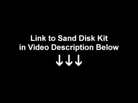 Link to Sand Disk Kit in Video Description Below