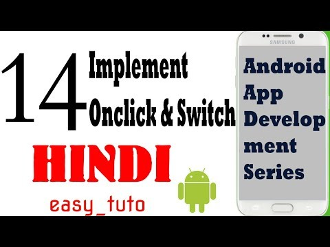 14 Implement OnCLick Listener & Switch Case | Android App Development Series | HINDI | HD