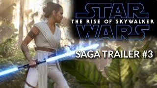 Star Wars: The Rise of Skywalker - SAGA TRAILER #3  - Daisy Ridley, Adam Driver