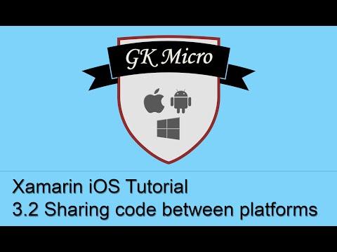 Xamarin iOS Tutorial 3.2 - How to Share Code (between Android, iOS, Windows Phone or Mac)
