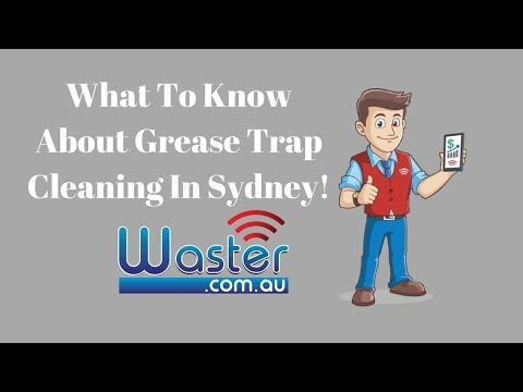 Grease Trap Cleaning For Your Sydney Business - Waster.com.au