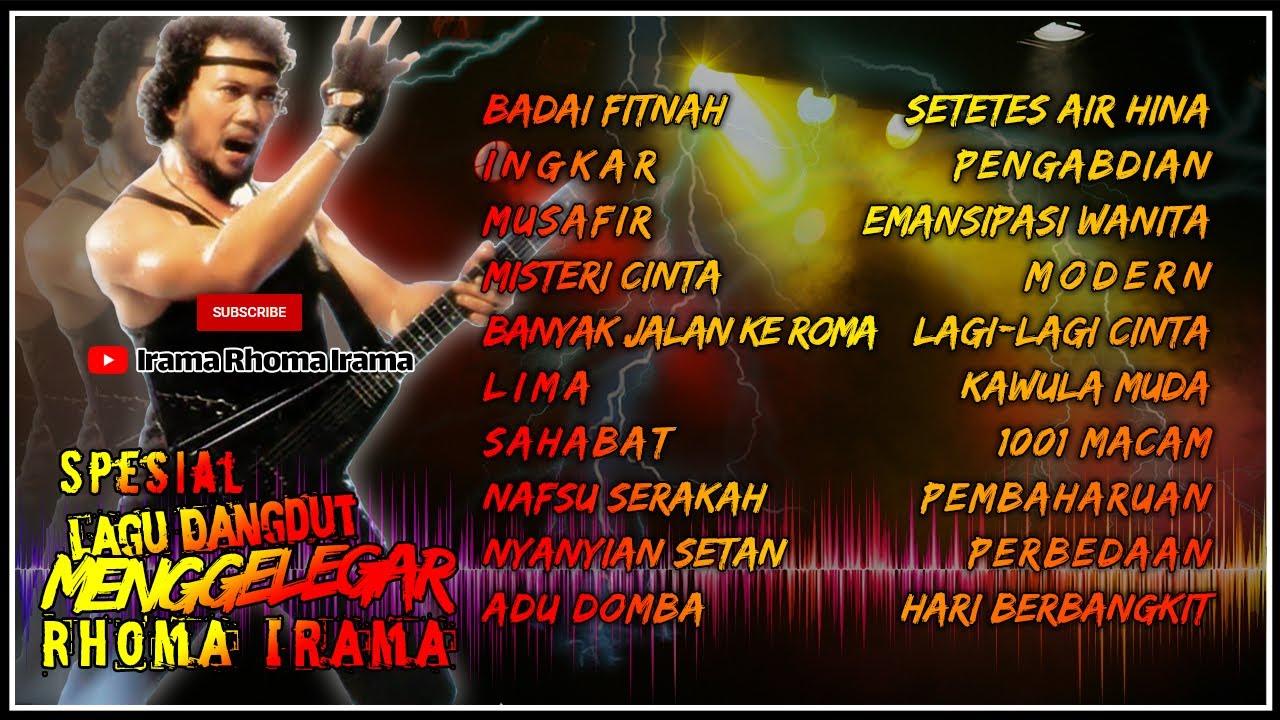 Download SPESIAL LAGU DANGDUT MENGGELEGAR RHOMA IRAMA MP3 Gratis