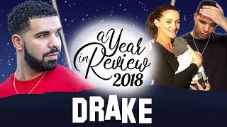 Drake   2018 Year In Review   Pusha T Beef, Baby Reveal, Scorpion, In My Feelings & more...