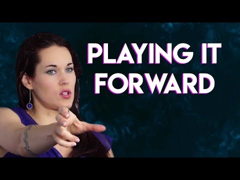 Playing it Forward - Teal Swan