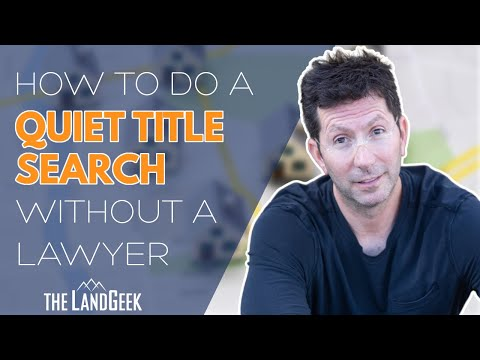 How To Do A Quiet Title Search Without A Lawyer