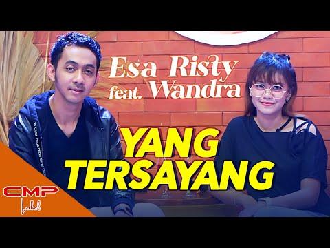 Download Lagu Esa Risty Yang Tersayang feat Wandra Mp3