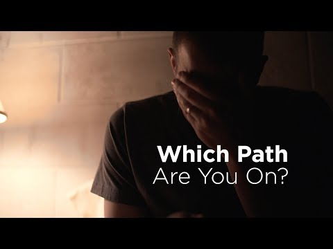 What Path Are You On?