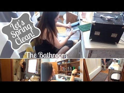 SPRING CLEANING 2018   Bathroom - Decluttering and Cleaning!