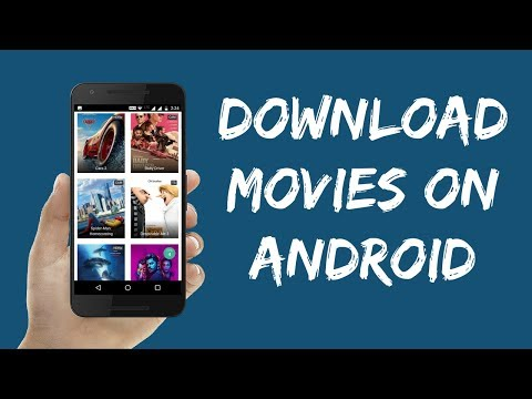 How to Download Movies For Free on Android Phones