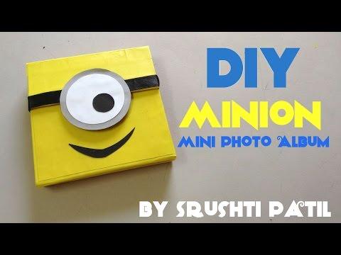 DIY Minion Mini Photo Album | Tutorial by Srushti Patil | Despicable me