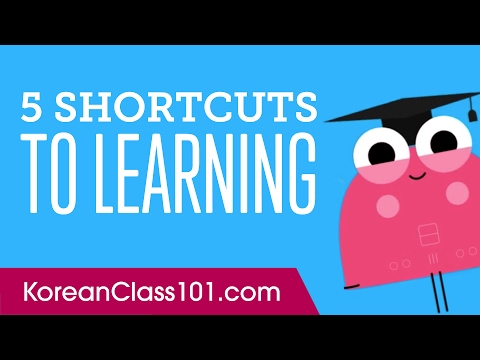 5 Shortcuts to Learning Korean