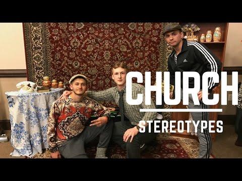 Church Stereotypes || Bethany Youth