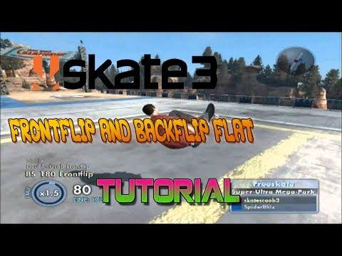 Skate 3 - Frontflip/Backflip Flat Tutorial