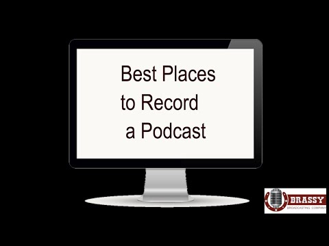 Best Places to Record a Podcast