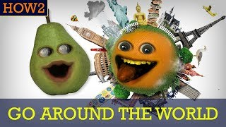 HOW2: How to Go Around the World!