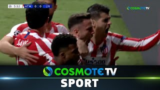 Ατλέτικο - Λίβερπουλ (1-0) Highlights - UEFA Champions League 2019/20 - 18/2/2020 | COSMOTE SPORT HD