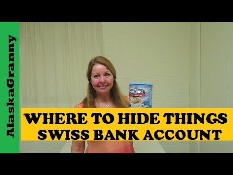 Where to Hide Things - Swiss Bank Account