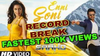 Enni Soni Video Song Breaks Record, 12 minute 100k views, Prabhas, Sharddha Kapoor Saaho का record