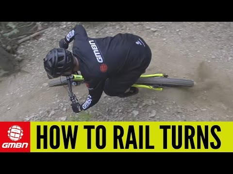 How To Rail Turns | Mountain Bike Skills