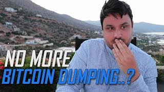 NO MORE BITCOIN DUMPING?? :D