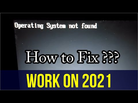 Work 100% || Tutorial - How to Fix Operating System Not Found | SmarTutor TV